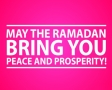 May the Ramadan bring you peace and prosperity!
